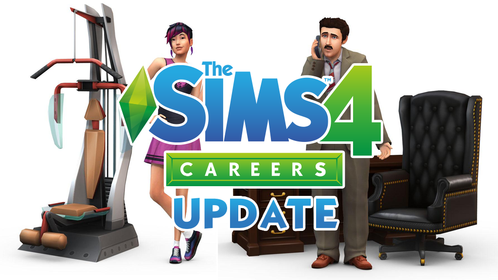 The Sims 4 Careers Update is Out!