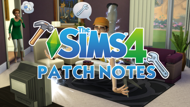 Sims 4 Patch Notes